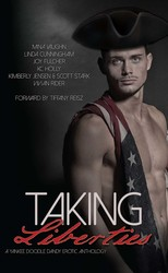 Taking Liberties: A Yankee Doodle Dandy Erotic Anthology