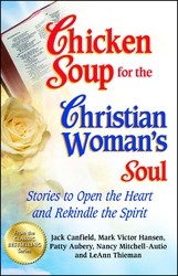 Chicken Soup for the Christian Woman's Soul