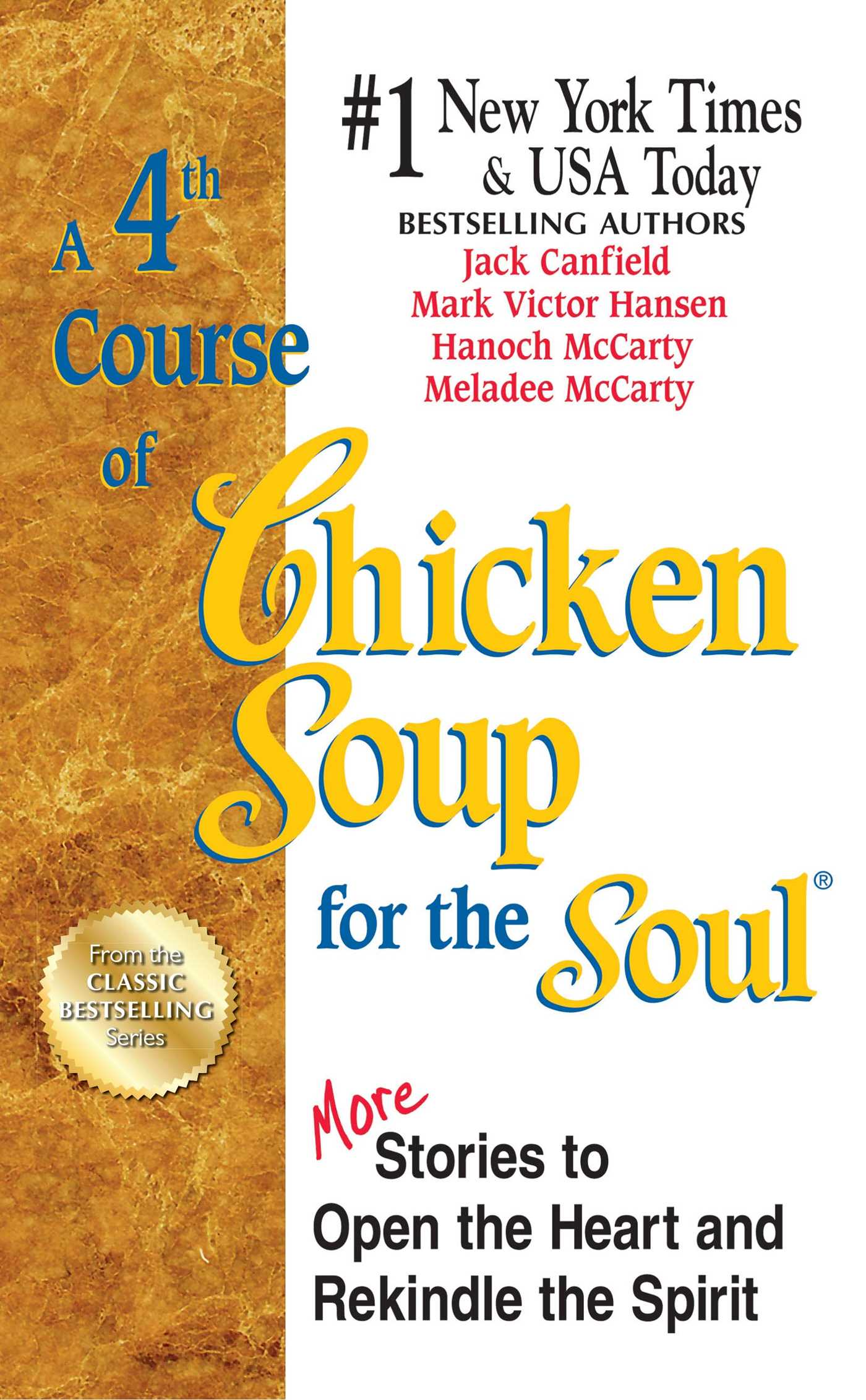 A 4th course of chicken soup for the soul 9781623610449 hr