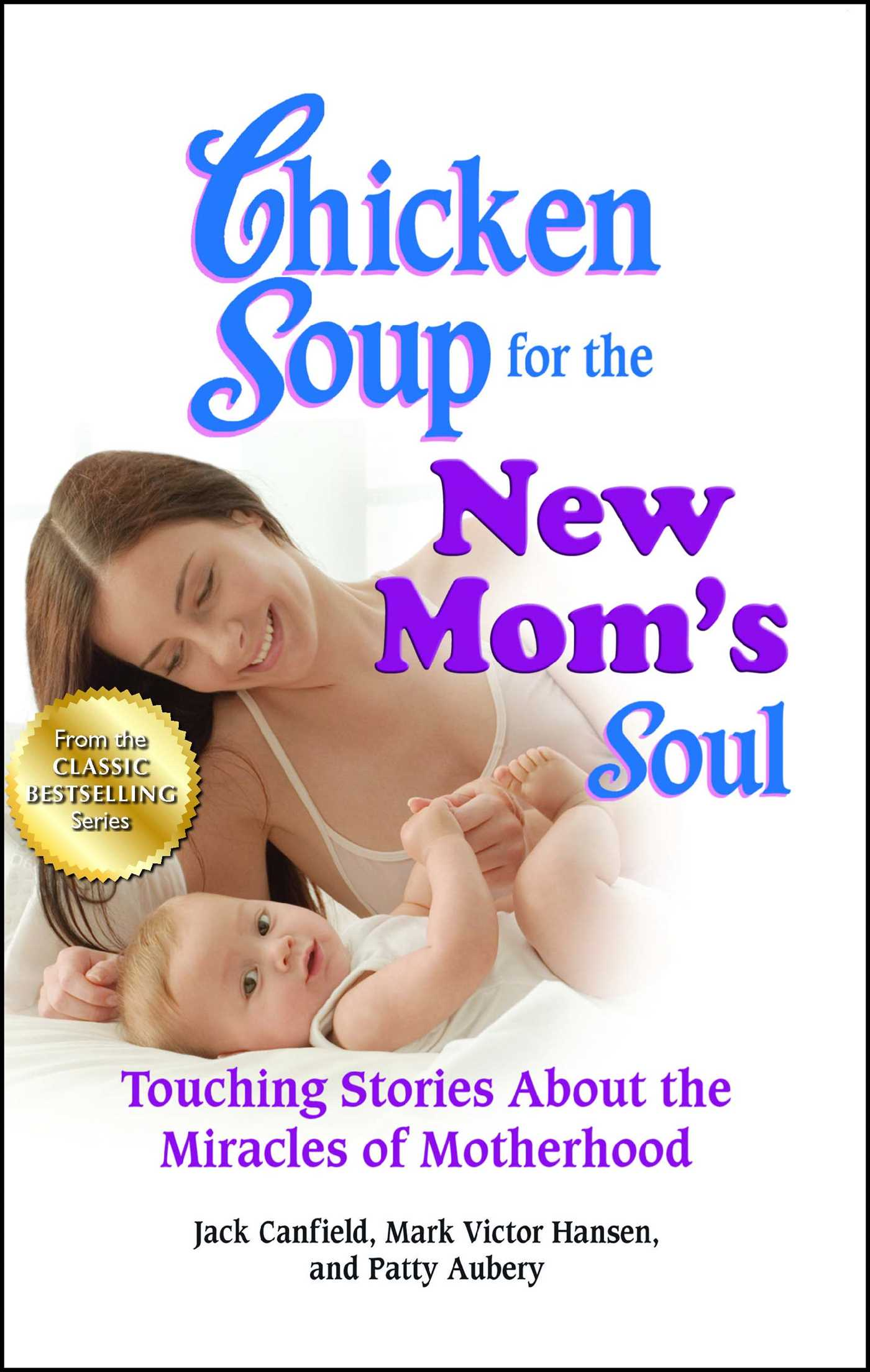 Chicken soup for the new moms soul 9781623610586 hr