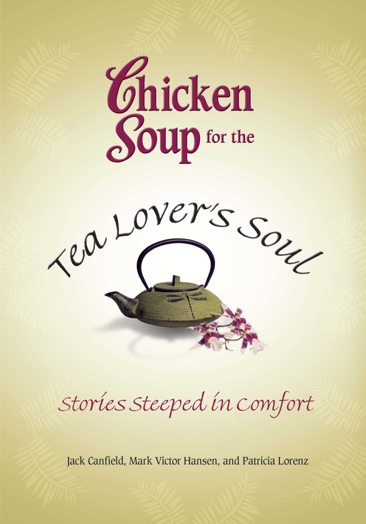 Chicken soup for the tea lovers soul 9781623610647 hr