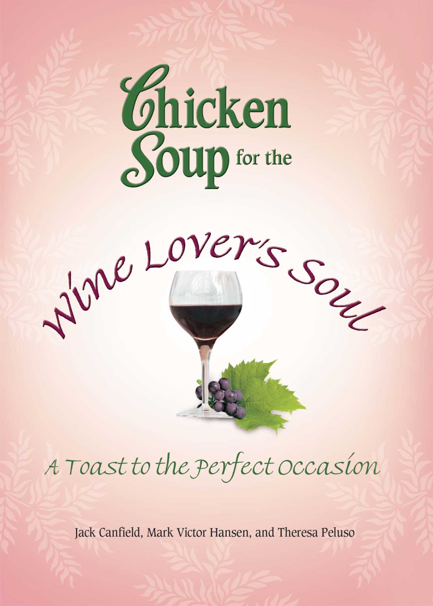 Chicken soup for the wine lovers soul 9781623610678 hr
