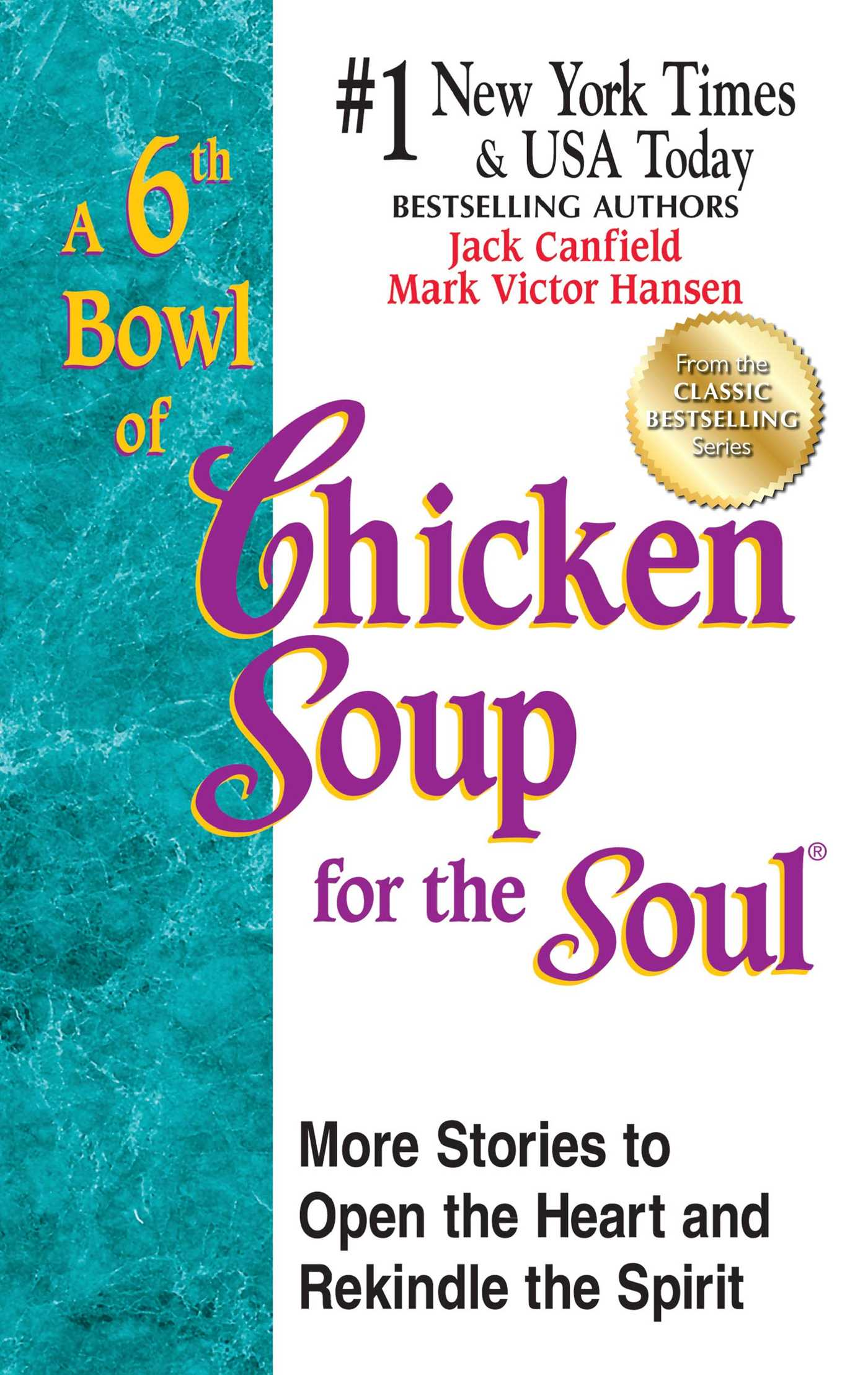 A 6th bowl of chicken soup for the soul 9781623610739 hr