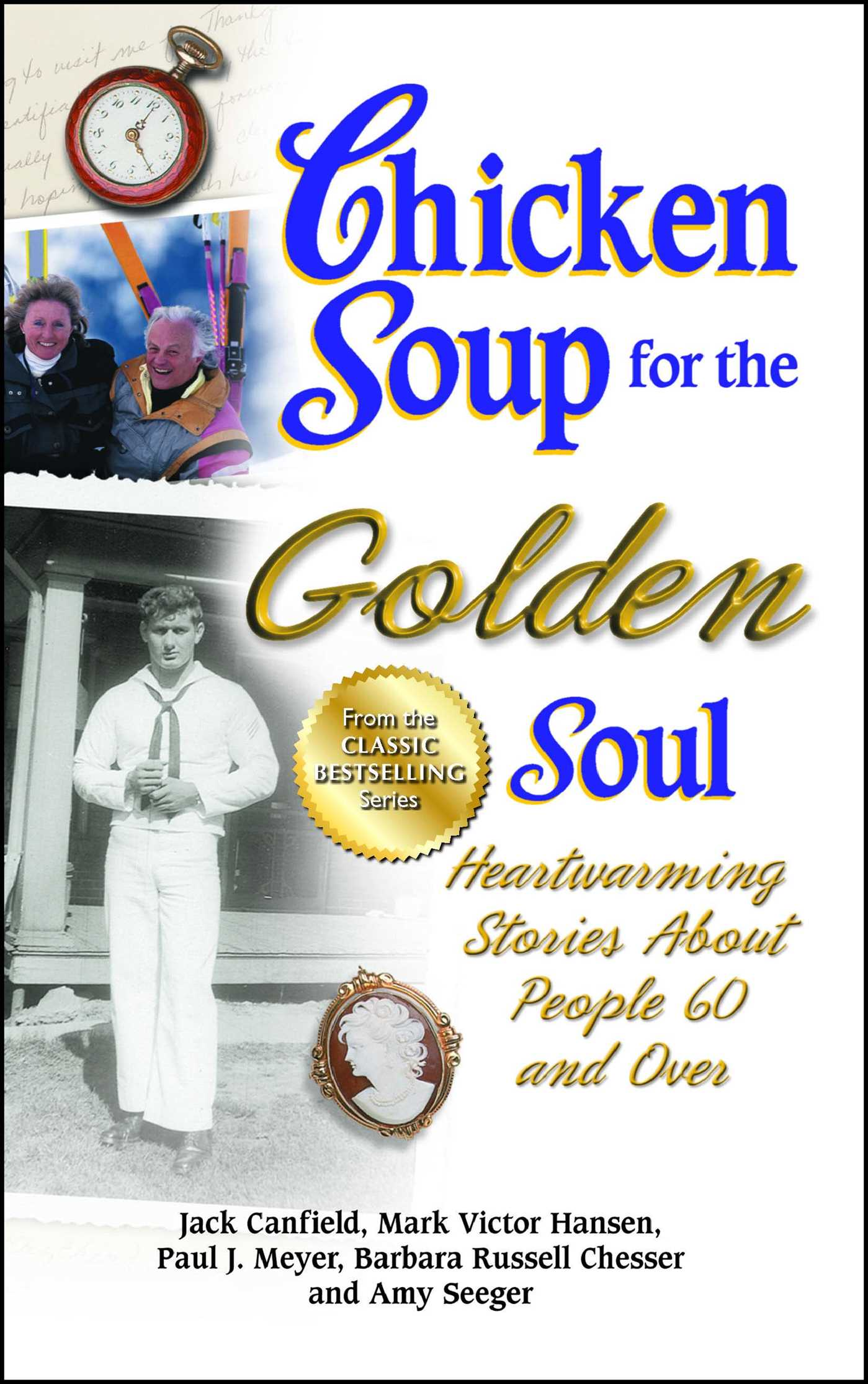 Chicken soup for the golden soul 9781623610883 hr