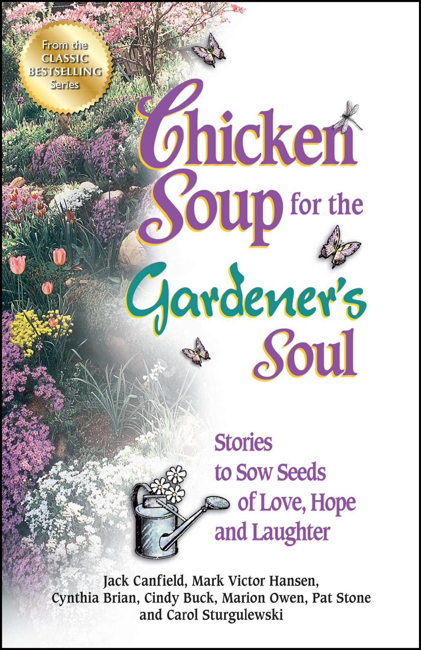Chicken soup for the gardeners soul 9781623610975 hr