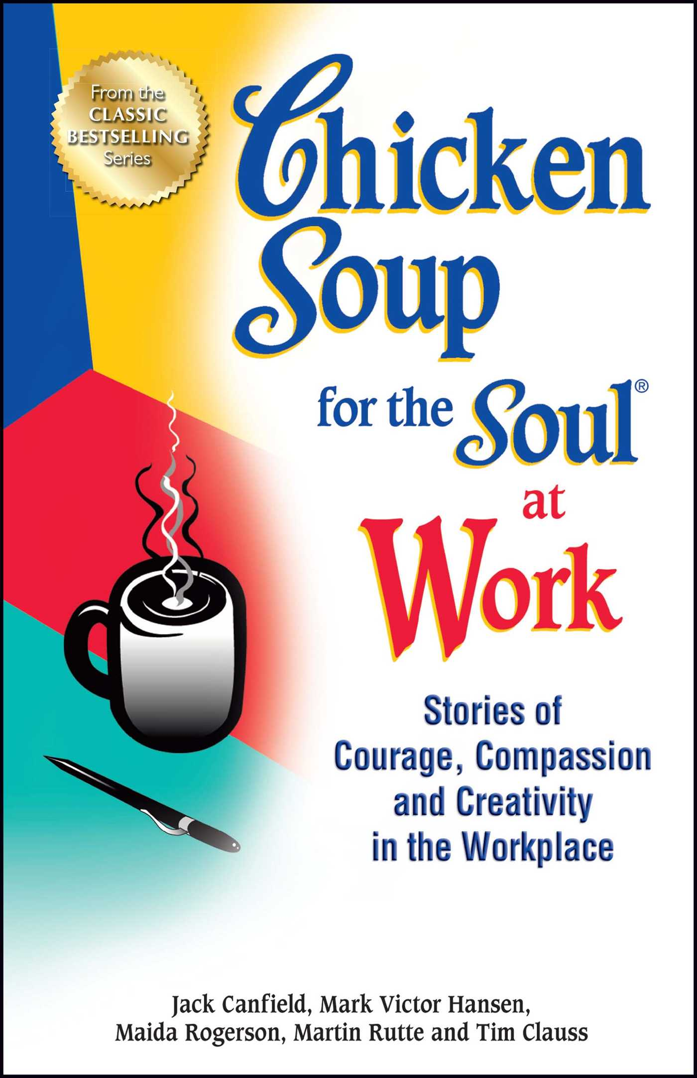 Chicken-soup-for-the-soul-at-work-9781623611149_hr