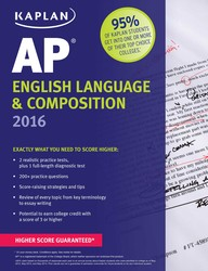 Kaplan AP English Language & Composition 2016