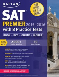 Kaplan SAT Premier 2015-2016 with 5 Practice Tests