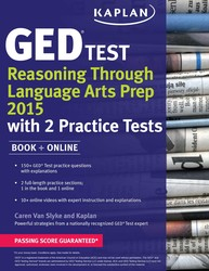 Kaplan GED Test Reasoning Through Language Arts Prep 2015