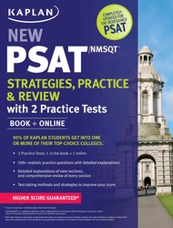 Kaplan New PSAT/NMSQT Strategies, Practice and Review with 2 Practice Tests