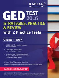 Kaplan GED Test 2016 Strategies, Practice, and Review with 2 Practice Tests