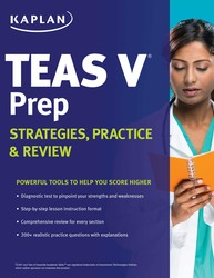 Kaplan TEAS V Prep: Strategies, Practice & Review