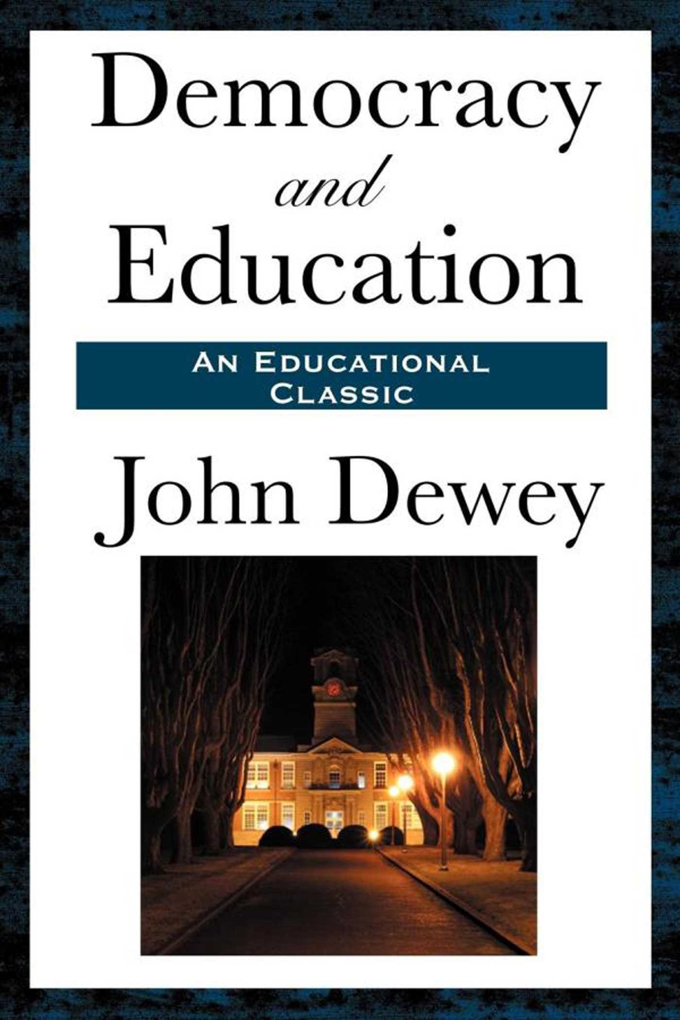 dewey education Essays - largest database of quality sample essays and research papers on john dewey and education.