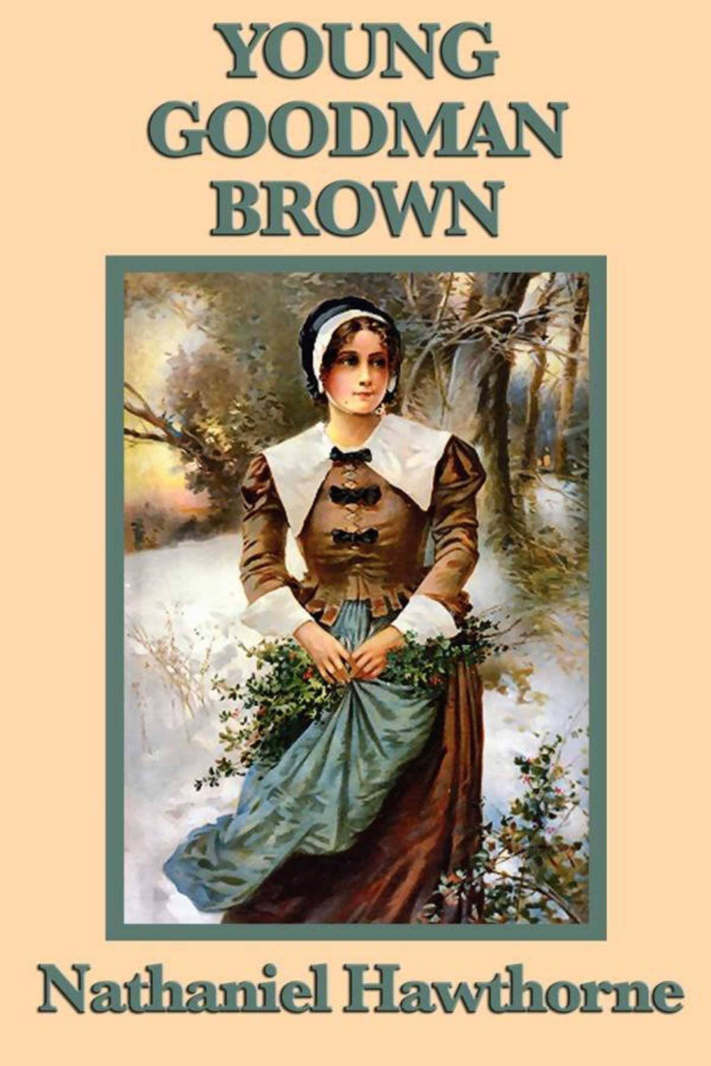 young goodman brown ebook by nathaniel hawthorne official  young goodman brown 9781625581358 hr