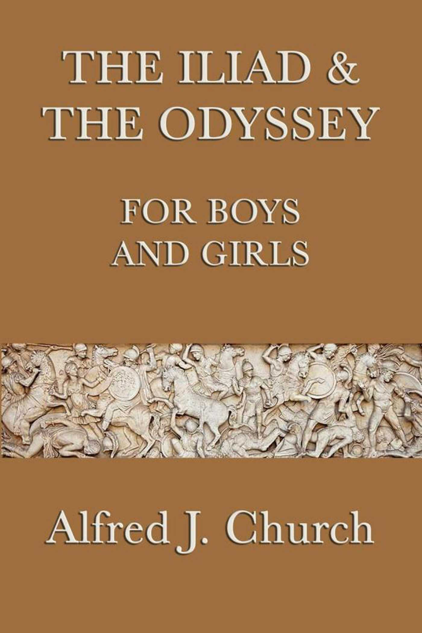 the iliad and the odyssey for boys and girls ebook by alfred j