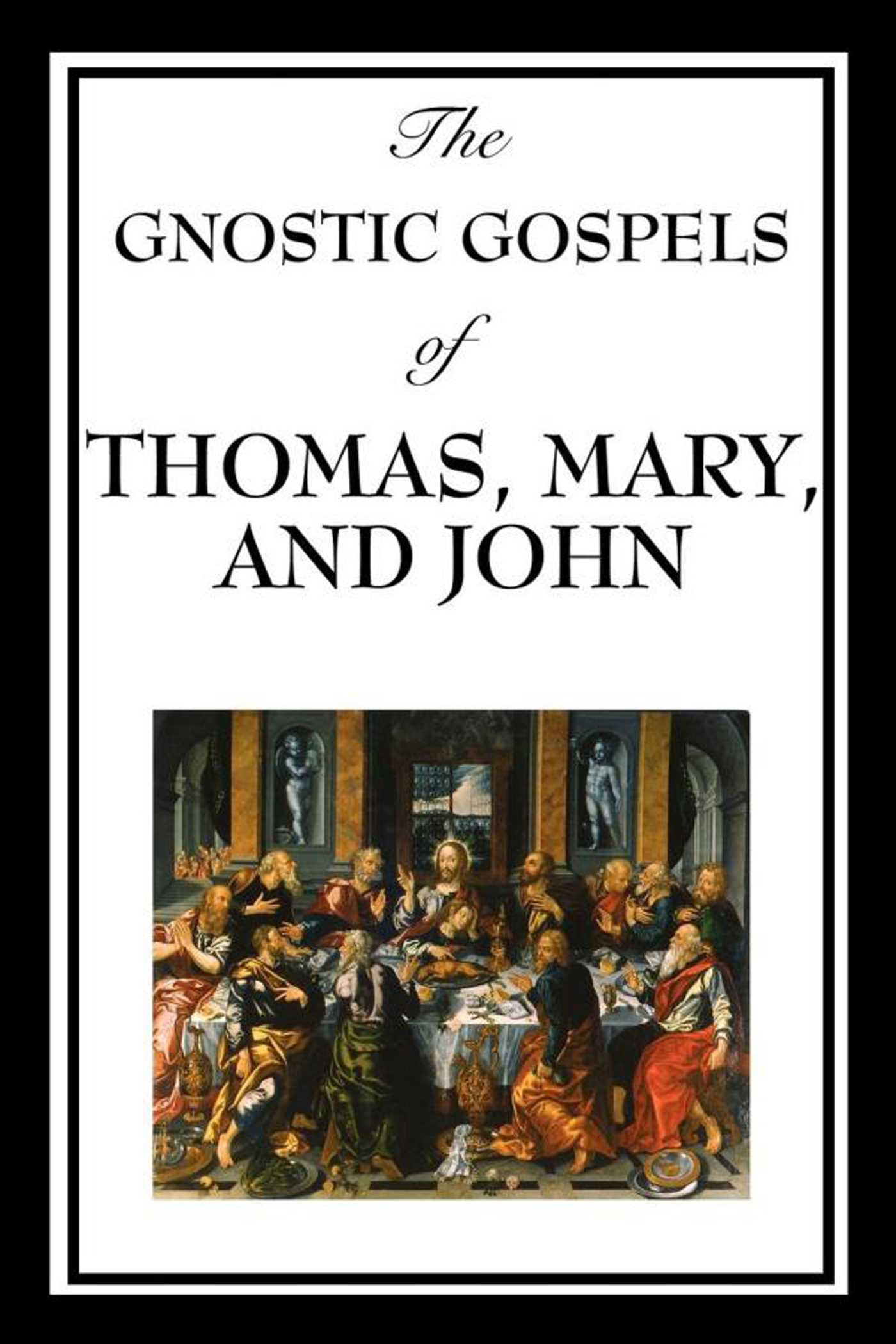 "an analysis of gnostic writings of jesus Gnosticism, which was viewed as fifty-two tractates that represented ""heretical"" writings of gnostic remain that they do indeed know the truth about jesus."
