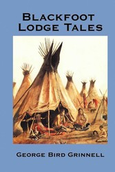 Blackfoot Lodge Tales