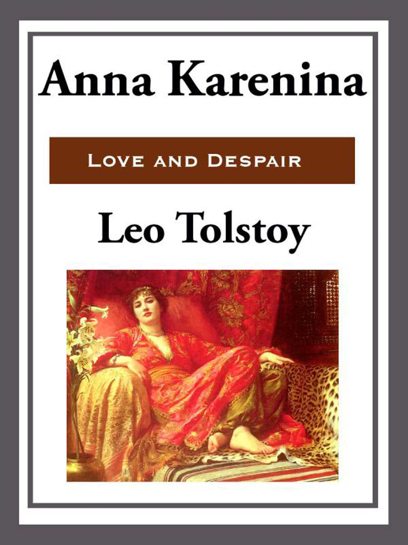 an analysis of social conflicts in anna karenina by leo tolstoy