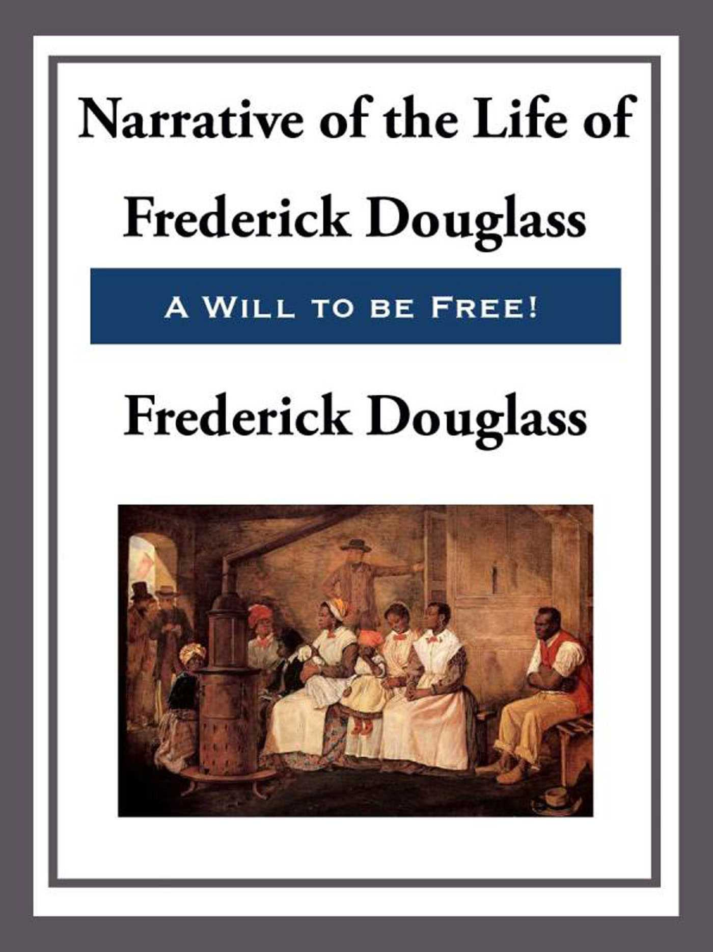 the subject of slavery in the narrative of the life of frederick douglass an american slave Haydn james just wrote the following to me after he read one of the books from the recommended reading section of this blog, a narrative of the life of frederick douglass, an american slave.