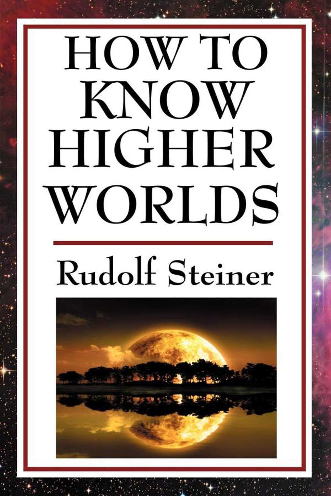 How to know higher worlds 9781625586933 hr