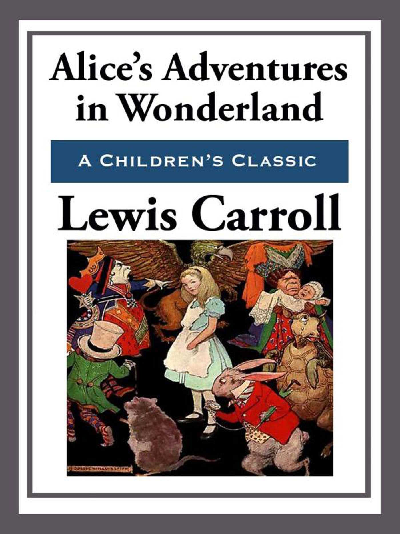 thesis statement for alices adventures in wonderland Thesis statement argumentative compare and contrast log in × scroll to top home gender stereotyping in alice's adventures in wonderland by lewis carroll pages 6.