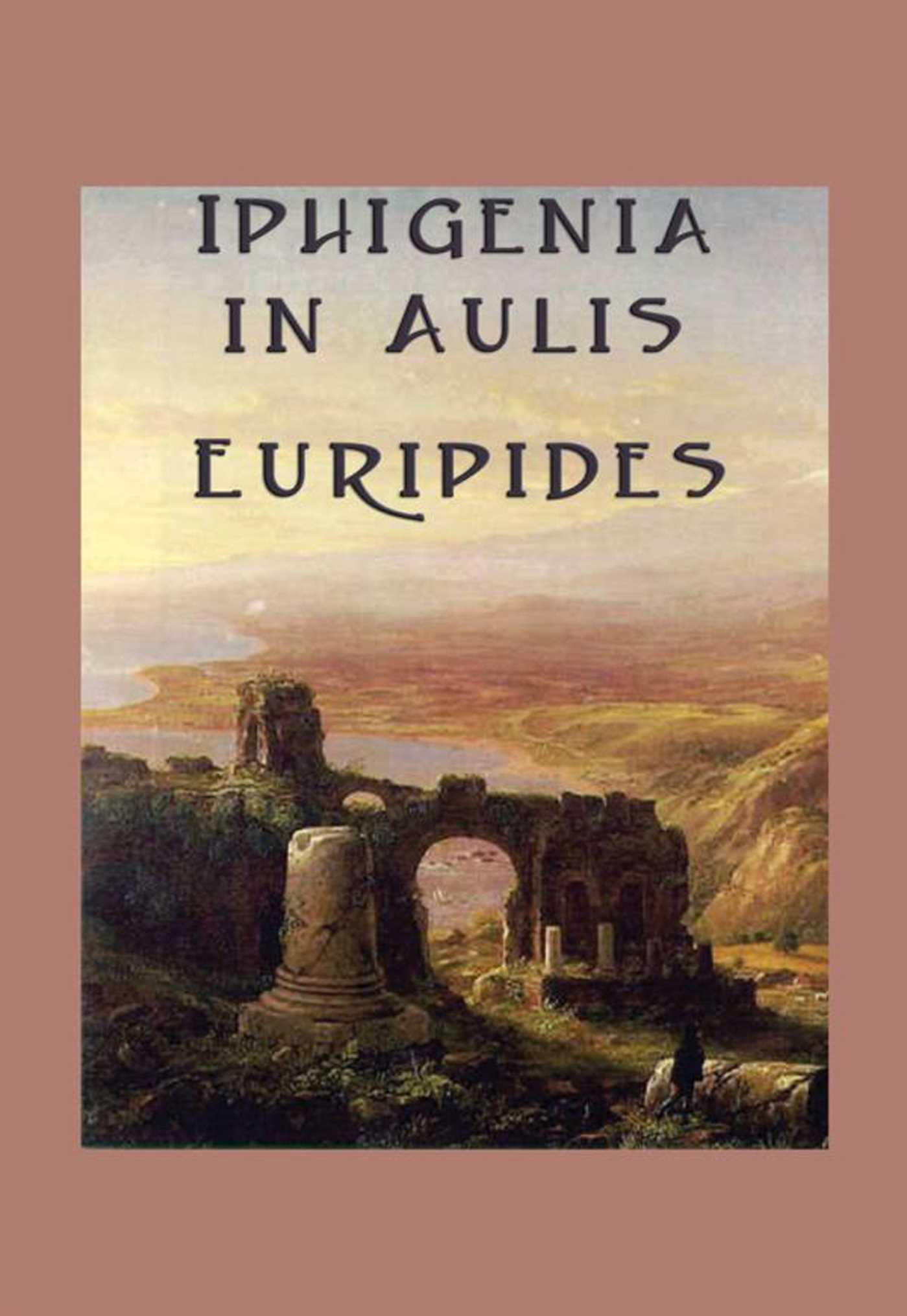 iphigenia in aulis In greek mythology, iphigenia appears in legends about the trojan war she was killed by her father, agamemnon, leader of the greek forces, in exchange for favorable wind from the gods.