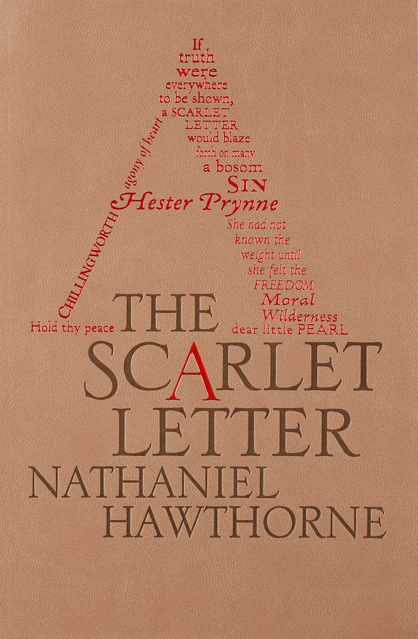 book report of the scarlet letter Nathaniel hawthorne's novel the scarlet letter transcends time with its universal themes reverend dimmesdale denies pearl recognition at that moment, but later in the book he chooses to confront his sins in front of the community, moments before his death.