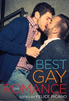 Best gay romance 2015 ebook by felice picano official publisher best gay romance 2015 fandeluxe PDF
