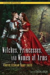 Witches, Princesses, and Women at Arms