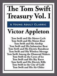 The Tom Swift Treasury Volume I