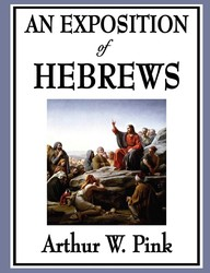 An Exposition of Hebrews
