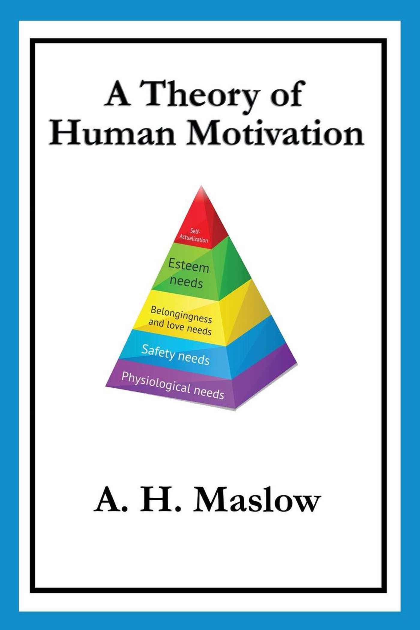 A Theory Of Human Motivation Ebook By A H Maslow
