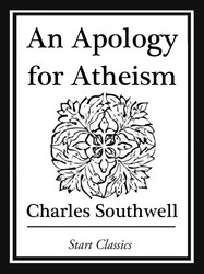 An Apology for Atheism