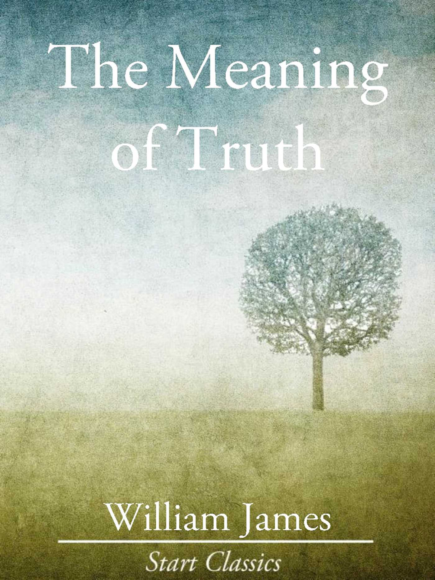 Book Cover Forros Meaning ~ The meaning of truth ebook by dr william james official