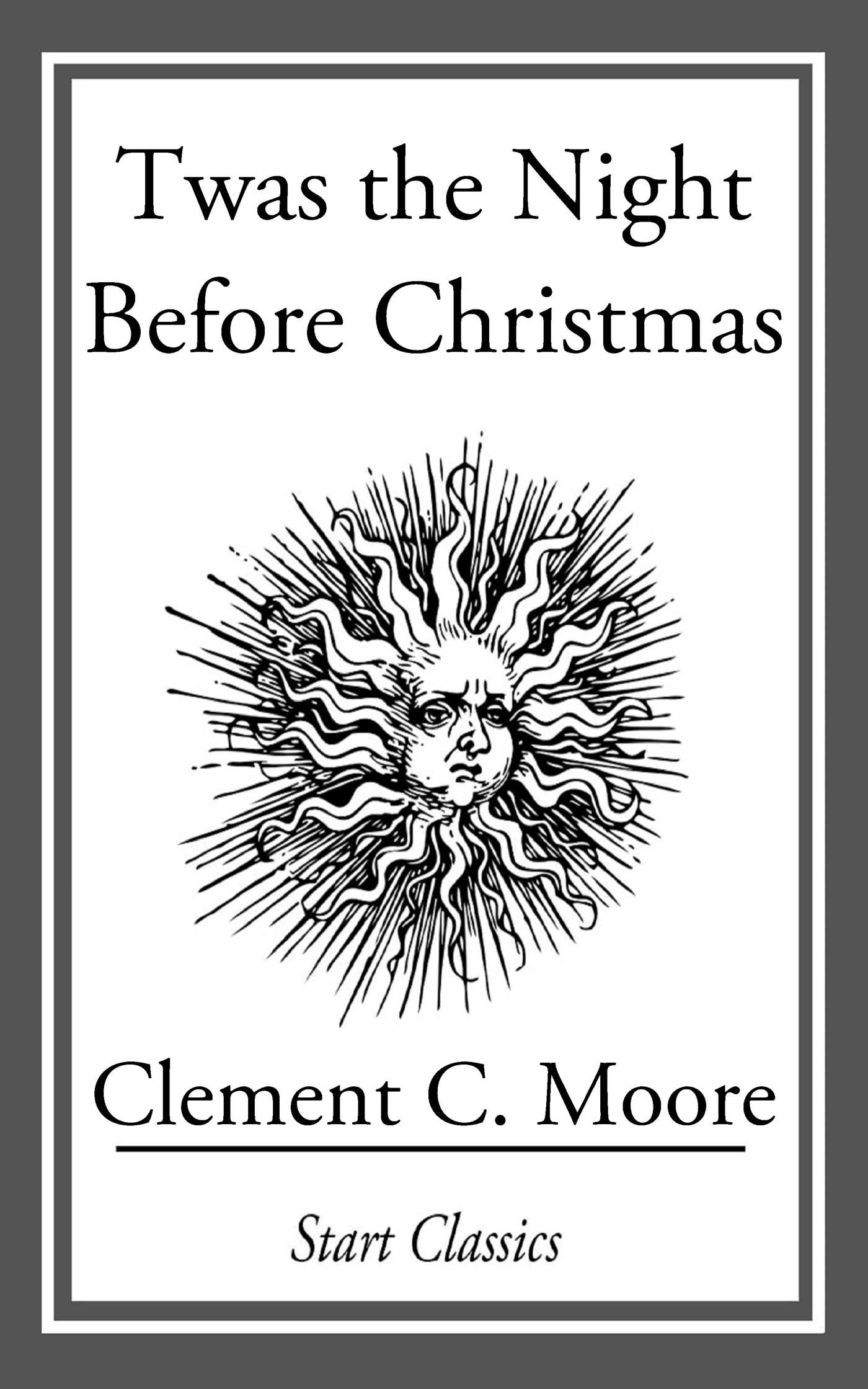 Twas the Night Before Christmas eBook by Clement C. Moore ...