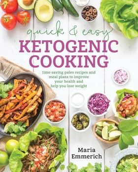 Quick easy ketogenic cooking book by maria emmerich official quick easy ketogenic cooking forumfinder Choice Image