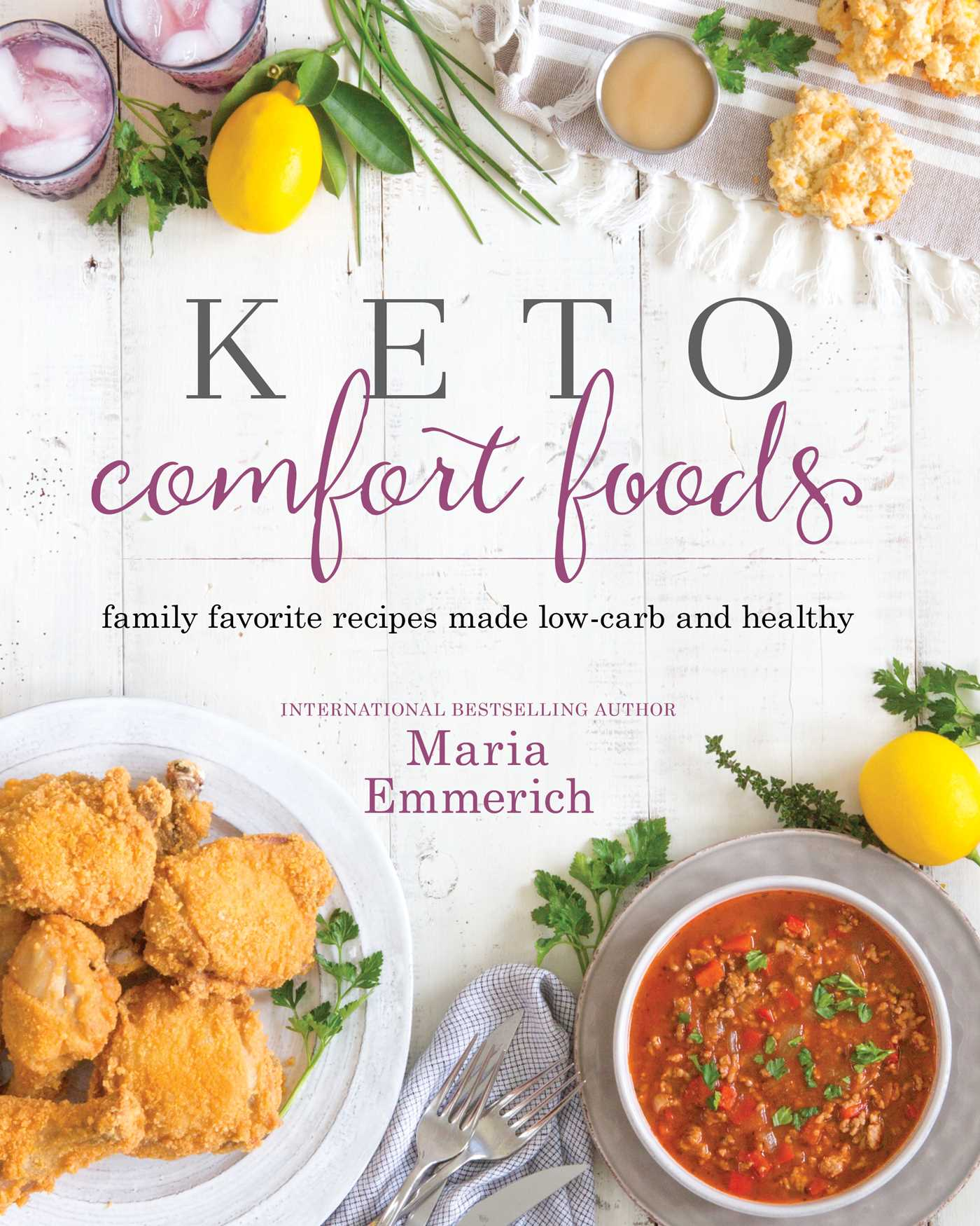 Keto Comfort Foods   Book by Maria Emmerich   Official Publisher Page   Simon & Schuster