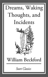 Dreams, Waking Thoughts, and Incidents