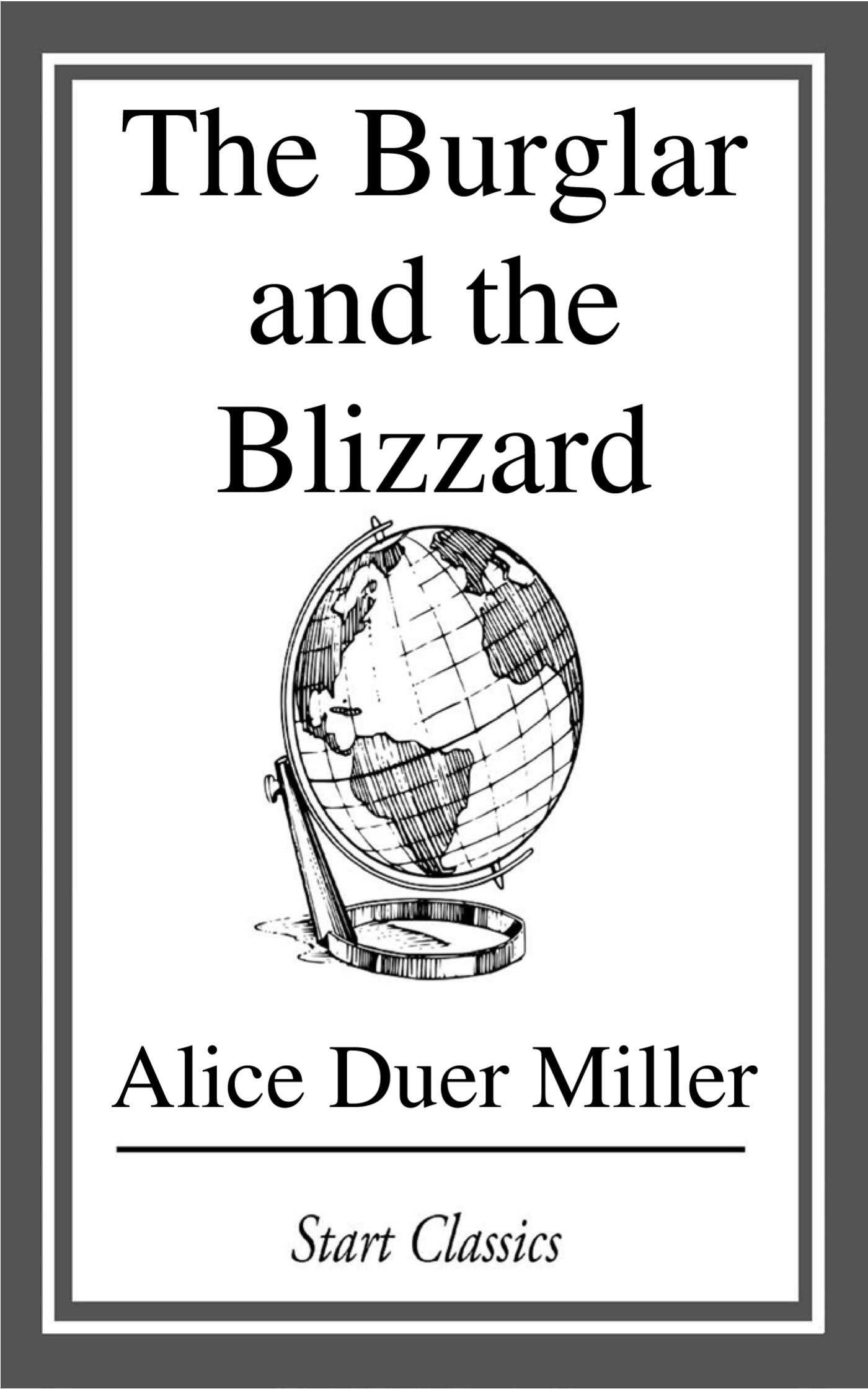 The burglar and the blizzard ebook by alice duer miller official the burglar and the blizzard 9781681461229 hr fandeluxe Ebook collections