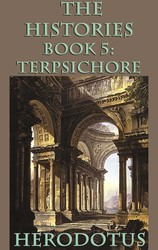 The Histories Book 5: Terpsichore