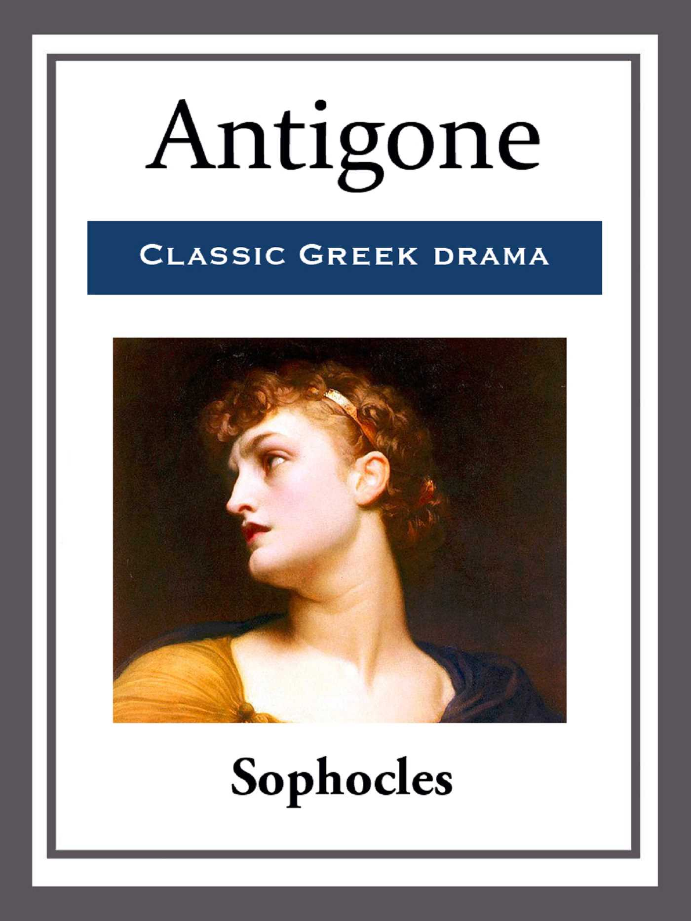 an analysis of the corruption in antigone a play by sophocles