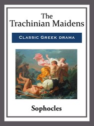 The Trachinian Maidens