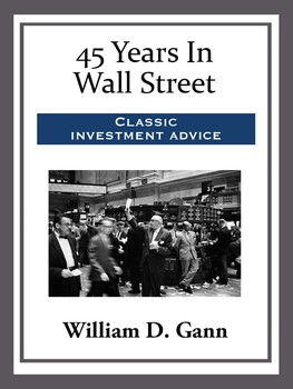 45 Years On Wall Street and New York Stock Detector By W.D. Gann Hardcover C. 1976