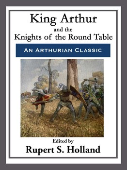 King arthur and the knights of the round table ebook by rupert s king arthur and the knights of the round table fandeluxe Gallery