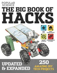 The Big Book of Hacks (Popular Science) - Revised Edition