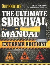 The ultimate survival manual outdoor life extreme edition 9781681880433