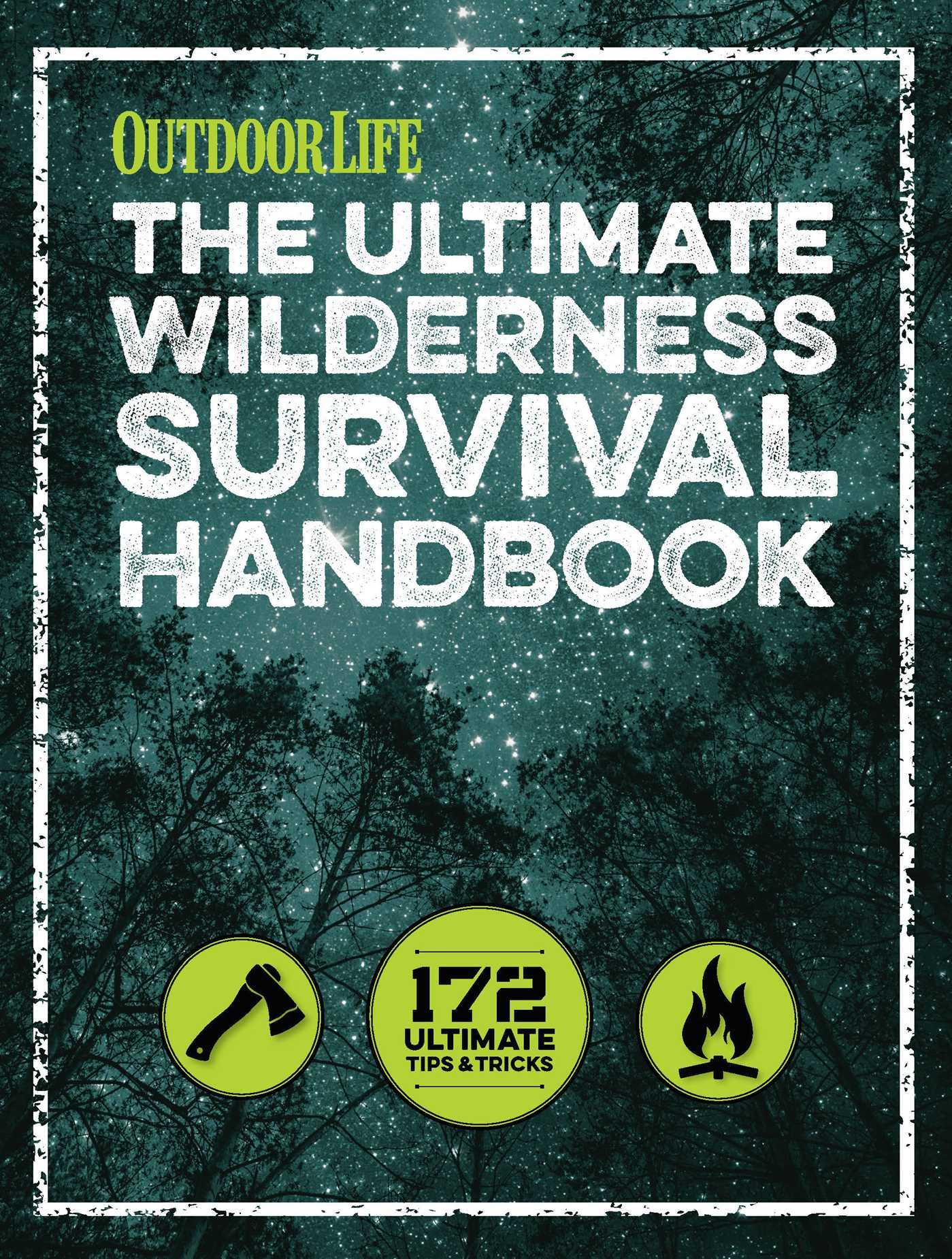 The ultimate wilderness survival handbook 9781681881515 hr