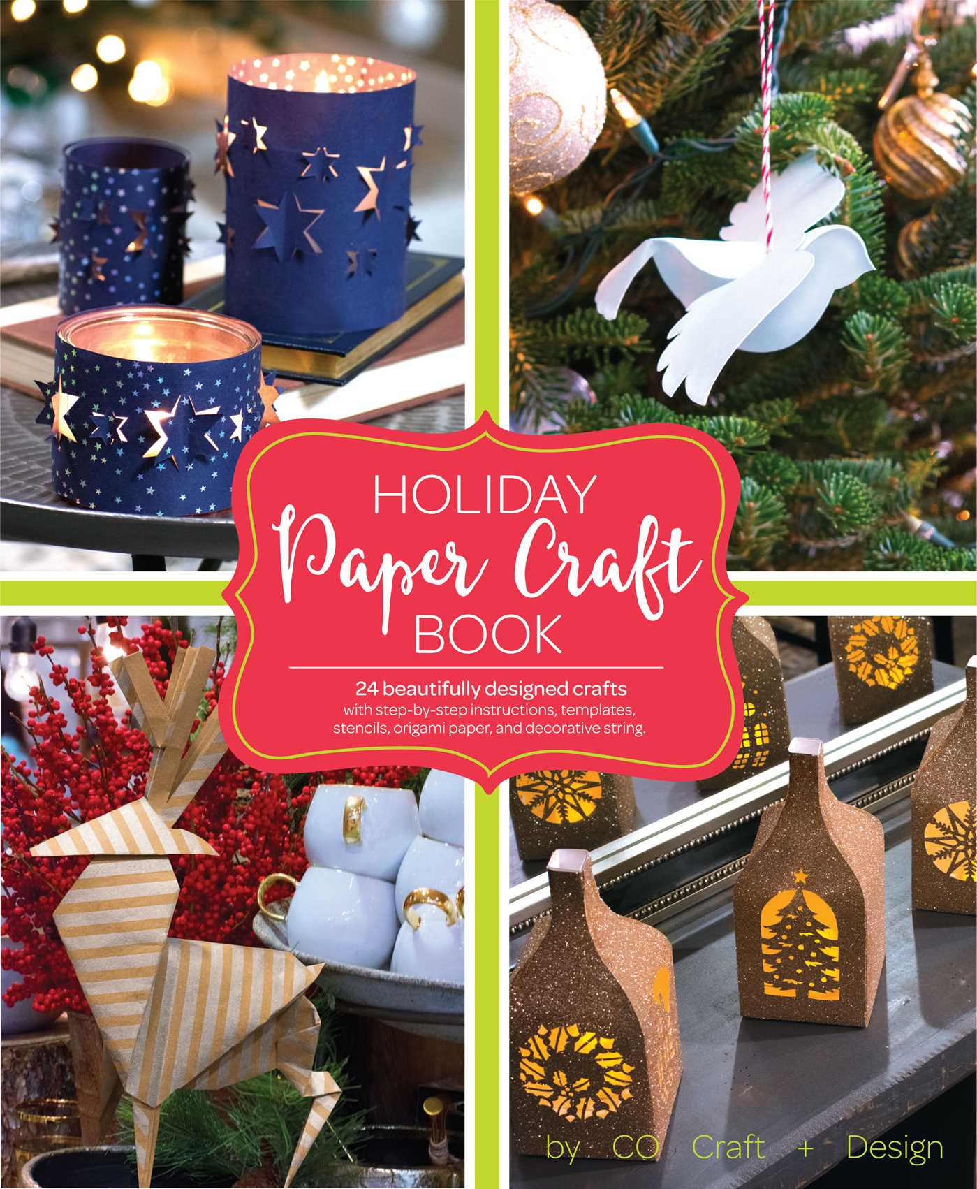 Paper Bag Book Cover Decoration ~ Holiday paper crafts book by larimer craft design