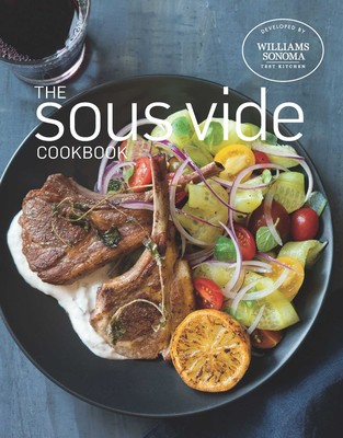 The sous vide cookbook book by williams sonoma test kitchen the sous vide cookbook forumfinder Image collections