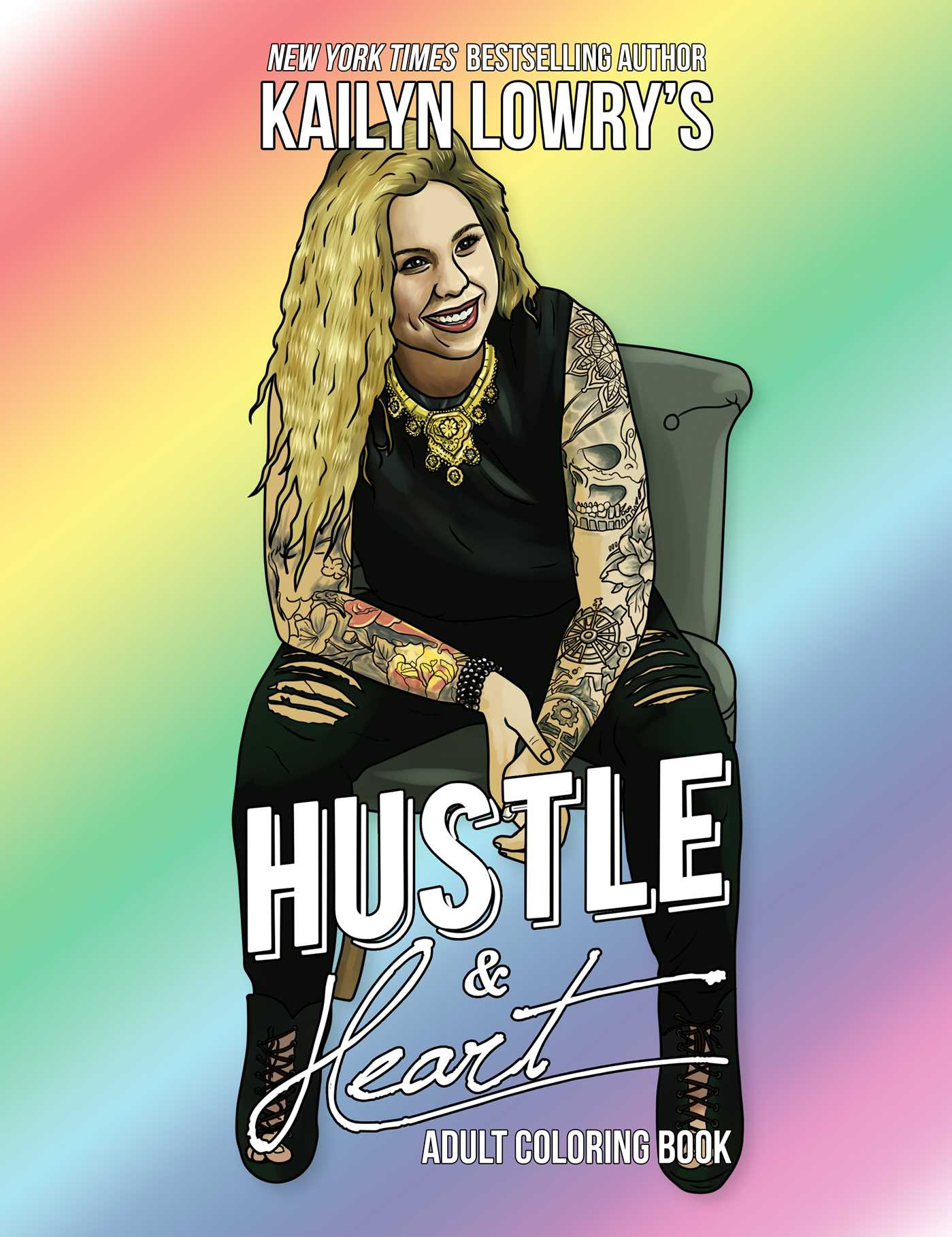 Kailyn Lowrys Hustle And Heart Adult Coloring Book 9781682611647 Hr